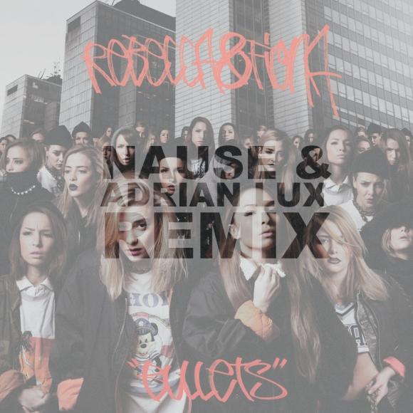 take a bite: Rebecca & Fiona - Bullets (Nause & Adrian Lux Club Remix)